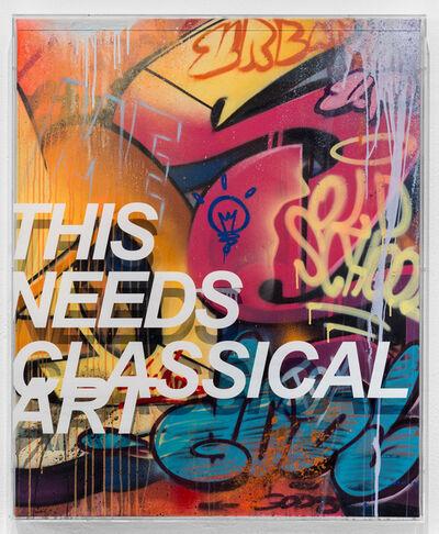PichiAvo, 'This Needs Classical Art', 2018