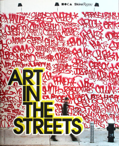 Roger Gastman, 'Art in the Streets', 2011