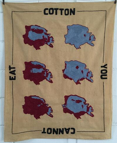 Renata Padovan, 'You Cannot Eat Cotton', 2015