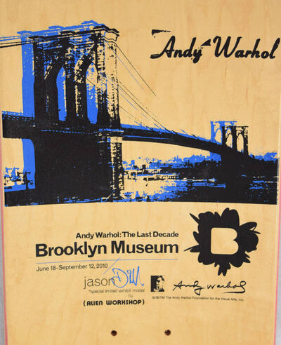 Andy Warhol, 'Warhol Brooklyn Bridge Skateboard Deck (Brooklyn Museum)', ca. 2009