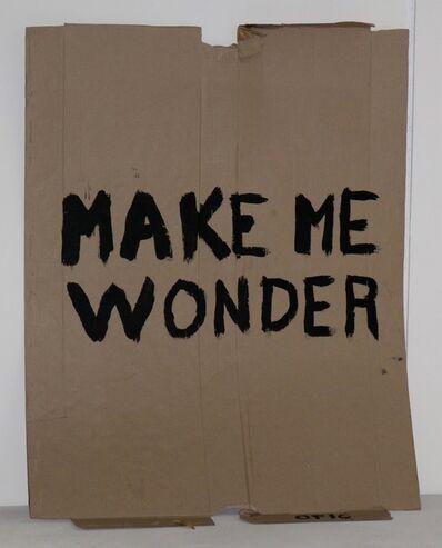 Oscar Figueroa, 'Make Me Wonder  ', 2016