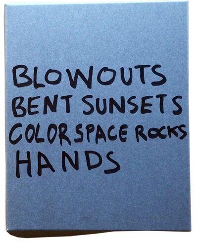 Ken Fandell, 'Blowouts Bent Sunsets Color Space Rocks Hands', 2017