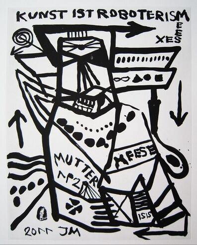 """Jonathan Meese, '""""MUTTER DER 1. ORDNYNG: AUSRICHTUNG!""""', 2011"""
