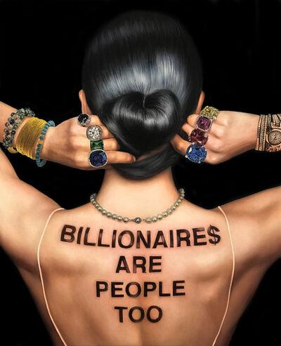 Marc Dennis, 'Billionairse are people too', 2018