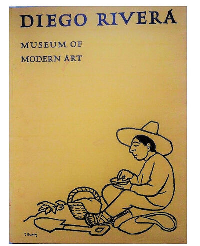 "Diego Rivera, '""DIEGO RIVERA"", 1931, Exhibition Catalogue, The Museum of Modern Art NYC', 1931"