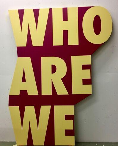 Christian Robert-Tissot, 'WHO ARE WE', 2018