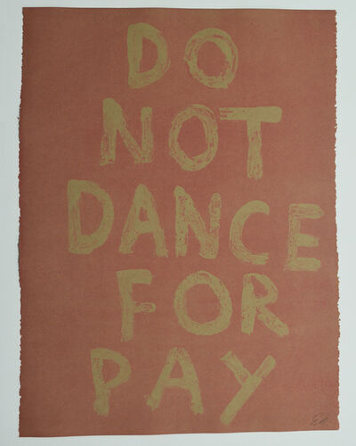 Edgar Heap of Birds, 'DO NOT DANCE FOR PAY', 2019