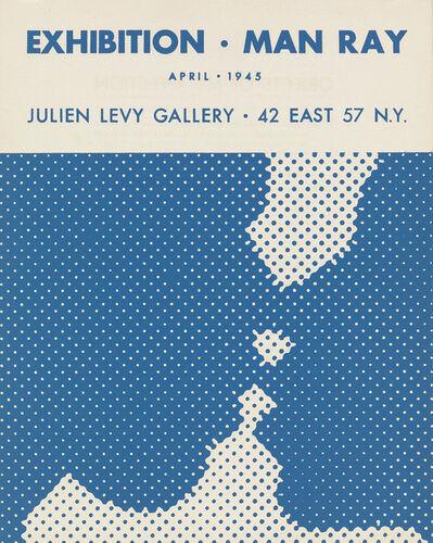 Marcel Duchamp, 'EXHIBITION • MAN RAY / APRIL • 1945 / JULIEN LEVY GALLERY JULIEN LEVY GALLERY • 42 EAST 57 N.Y.  ', 1945
