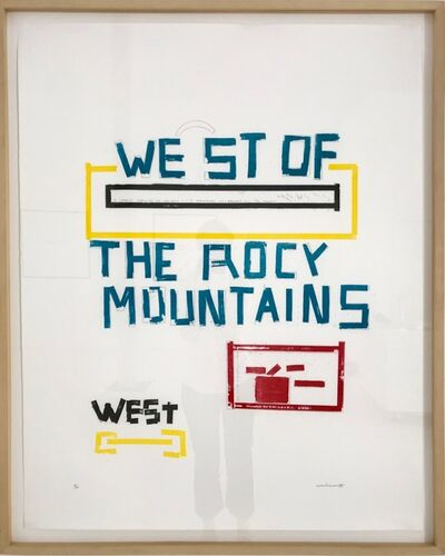 Lawrence Weiner, 'WEST OF ROCY MOUNTAINS', 1996