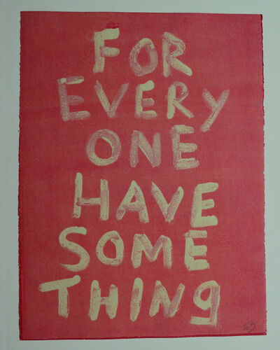 Edgar Heap of Birds, 'FOR EVERYONE HAVE SOMETHING', 2019