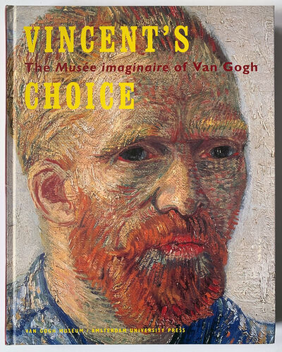 Vincent van Gogh, 'Vincent's Choice , The Musee Imaginaire of Van Gogh', 2003