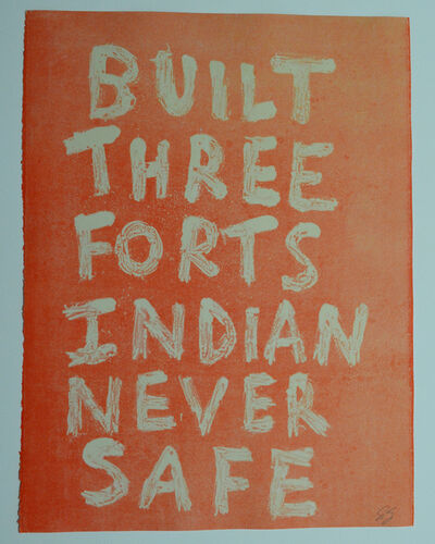 Edgar Heap of Birds, 'BUILT THREE FORTS INDIAN NEVER SAFE (GHOST 1)', 2019