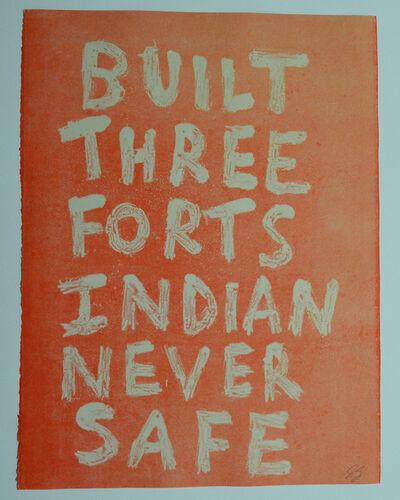 Edgar Heap of Birds, 'BUILT THREE FORTS INDIAN NEVER SAFE (GHOST 1)', 2019