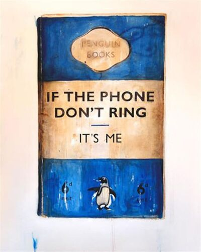 Harland Miller, 'If the Phone Don't Ring It's Me', 2008