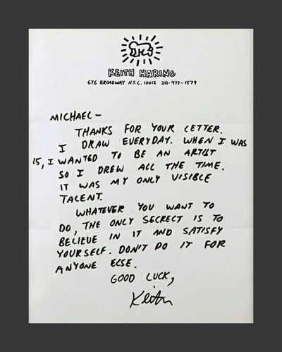 "Keith Haring, '""Believe in it and satisfy yourself. Don't do it for anybody else..."" Letter to an aspiring young artist', ca. 1987"