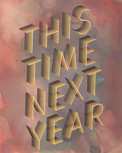 Ben Skinner, 'This Time Next Year', 2017