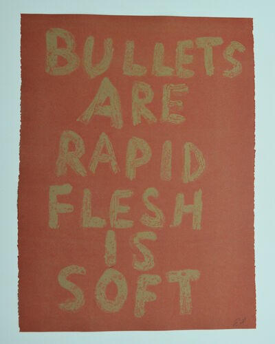 Edgar Heap of Birds, 'BULLETS ARE RAPID FLESH IS SOFT (GHOST 2)', 2019