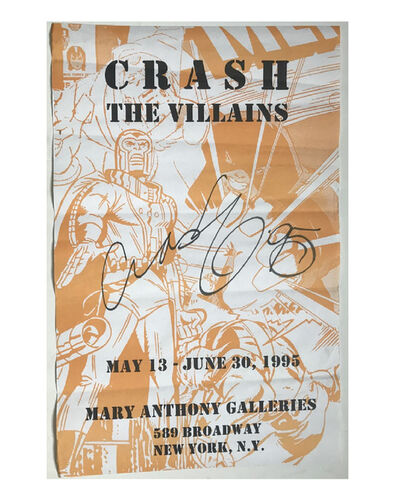 """CRASH, '""""THE VILLAINS"""", SIGNED (Crash 95), Exhibition Poster, Mary Anthony Gallery NYC', 1995"""