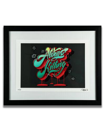 RISE ONE, 'Always Killing', 2019