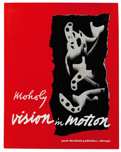 László Moholy-Nagy, 'Cover and design for Vision in Motion (Paul Theobald)', 1947