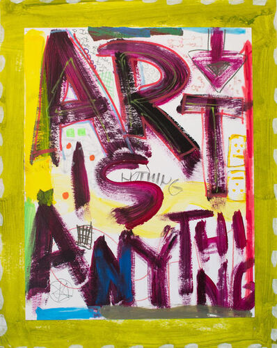 Rodney Durso, 'Art is Anything (Green)', 2015
