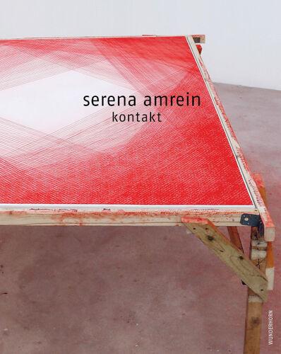 Serena Amrein, 'kontakt (catalogue)', 2021