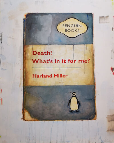 Harland Miller, 'Death, What's in it for Me', 2019