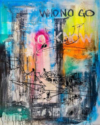 Diseye Tantua, 'Who no go, no know', 2018