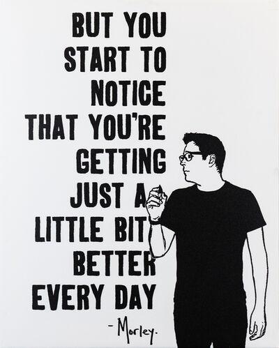 Morley, 'Start To Notice', 2018