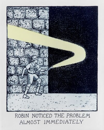Glen Baxter, 'Robin Noticed the Problem Almost Immediately', 2016