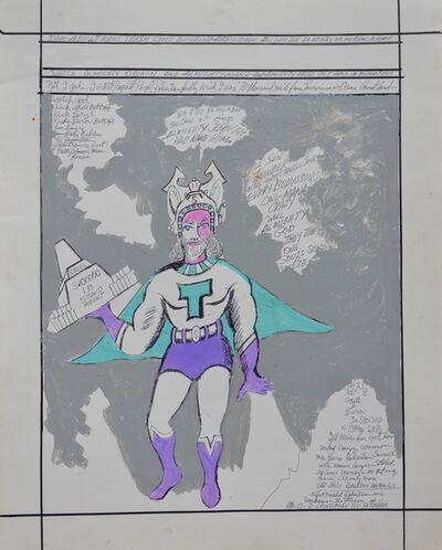 "Royal Robertson, 'Super Hero ""T""', 1990-1992"