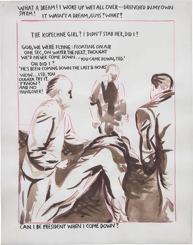 Raymond Pettibon, 'No title (What a dream...)', 1991