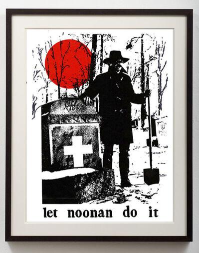 "Thomas W. Benton, '""Let Noonan Do It""', 1970"