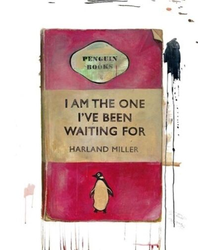 Harland Miller, 'I Am The One I've Been Waiting For', 2020