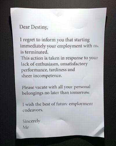 Daniele Sigalot, 'Dear Destiny', 2019