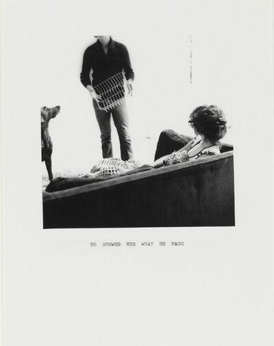 William Wegman, 'He Showed Her What He Made', 1972