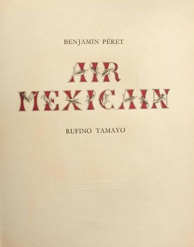 Rufino Tamayo, 'Air Mexicain', 1952