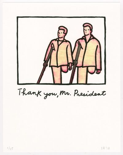 Ida Applebroog, 'Untitled (Thank you, Mr. President)', 2017