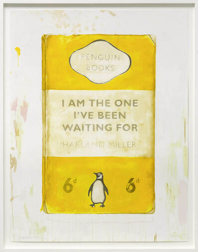 Harland Miller, 'I Am The One I've Been Waiting For', 2016