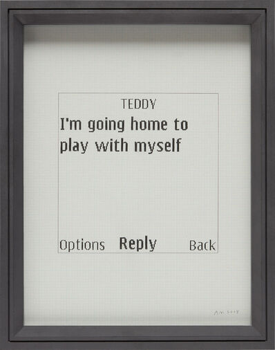Adam McEwen, 'Untitled Text Msg (Teddy)', 2008