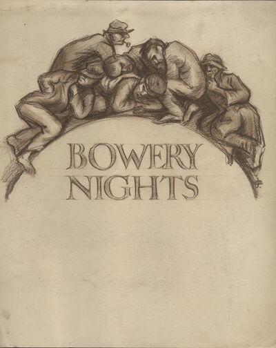 Eli Jacobi, 'Bowery Nights', ca. 1935