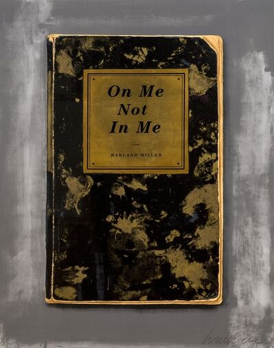 Harland Miller, 'On me not in me', 2015