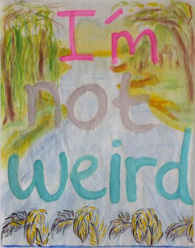 Maria Pask, 'I'm not weird ', 2020