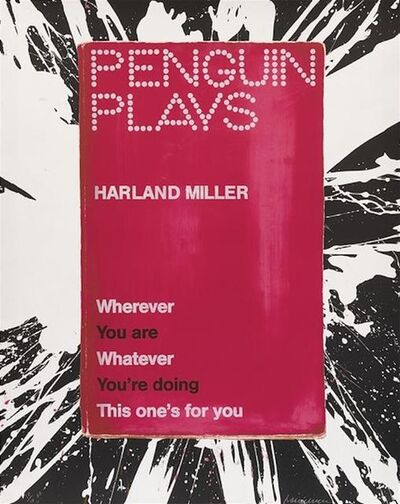 Harland Miller, 'Wherever You Are Whatever You're doing This one's for you'