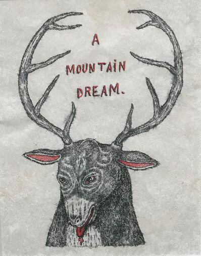 Fred Stonehouse, 'Mountain Dream', 2019