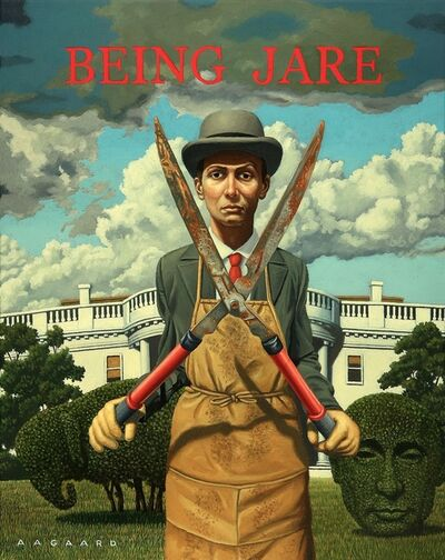 Gary Aagaard, 'Being Jare (with apologies to Chauncy Gardnier)', 2017