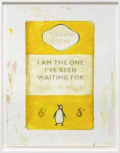 Harland Miller, 'I Am The One I've Been Waiting For ', 2019