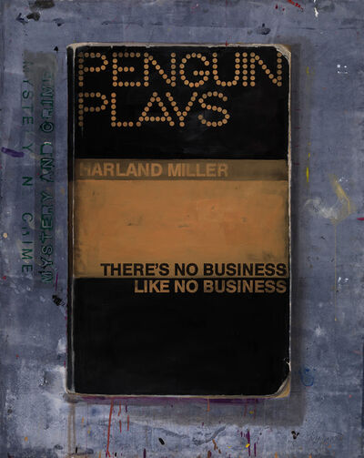 Harland Miller, 'There Is No Business Like No Business', 2013