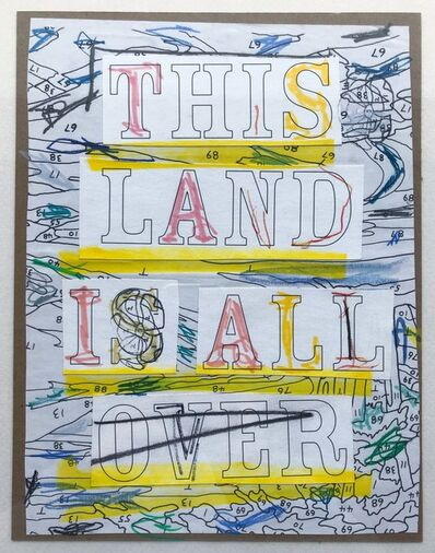 Trey Speegle, 'This Land Is All Over', 2016
