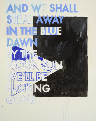 Robert Montgomery, 'Hammersmith Poem/Malevich Painting (And We Will Steal Away In The Blue Dawn)', 2017